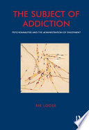 The Subject of Addiction