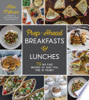 Prep Ahead Breakfasts And Lunches