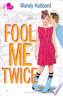 Fool Me Twice Book PDF