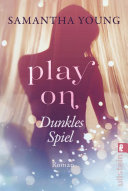 Play On   Dunkles Spiel