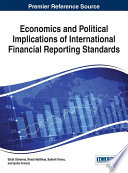 Economics and Political Implications of International Financial Reporting Standards