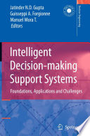 Intelligent Decision-making Support Systems : in artificial intelligence and management...