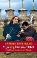 Mijn Weg Leidt Naar Tibet