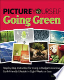 Picture Yourself Going Green