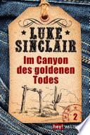 Im Canyon des goldenen Todes