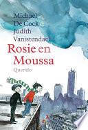 Rosie en Moussa