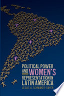 Political Power and Women s Representation in Latin America
