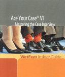 Ace Your Case VI