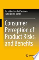 Consumer Perception Of Product Risks And Benefits