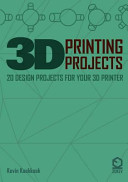 3D Printing Projects  20 Design Projects for Your 3D Printer
