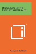 Discourses of the Prophet Joseph Smith