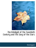 The Rubiyt of the Twentieth Century and the Song of the Stars