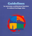 Guidelines to Overcome Architectural Barriers in Cultural Heritage Sites