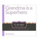 Grandma Is a Superhero