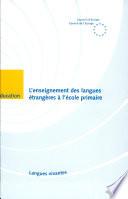 L'enseignement des langues étrangères à l'école primaire (5-6 ans/10-11 ans)