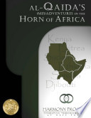 Al Qa Ida S Mis Adventures In The Horn Of Africa book