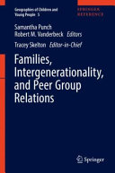 Families  Intergenerationality  and Peer Group Relations