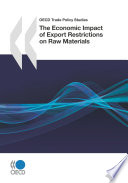 download ebook oecd trade policy studies the economic impact of export restrictions on raw materials pdf epub