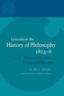 Lectures on the History of Philosophy 1825-6: Introduction and oriental philosophy, together with the introductions from the other series of these lectures