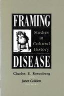 Framing Disease