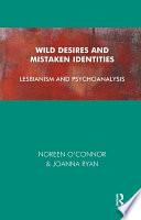 Wild Desires and Mistaken Identities