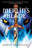 Merlin s Blade