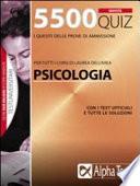 5500 quiz  Per tutti i corsi di laurea dell area psicologia