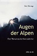 Augen der Alpen