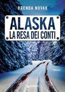 Alaska : la resa dei conti