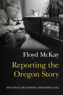Reporting the Oregon Story