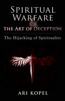 Spiritual Warfare The Art Of Deception