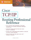 Cisco TCP/IP Routing Professional Reference : updated and expanded, cisco tcp/ip professional reference, third...