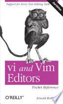 Vi And Vim Editors Pocket Reference