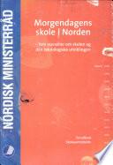 Morgendagens skole i Norden : 5.-6. desember 2002, Oslo.