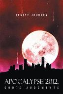 download ebook apocalypse 2012: god\'s judgments pdf epub