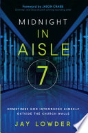 Midnight in Aisle Seven Point We All Feel Abandoned By