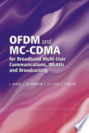 OFDM and MC CDMA for Broadband Multi User Communications  WLANs and Broadcasting