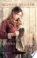 A Shining Light  Home to Amana Book  3