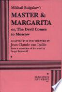 Mikhail Bulgakov s Master   Margarita  Or  The Devil Comes to Moscow