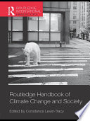 Routledge Handbook Of Climate Change And Society : those of society, routledge handbook of climate change...