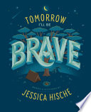 Tomorrow I Ll Be Brave