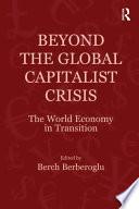 Beyond The Global Capitalist Crisis book