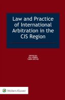 Law and Practice of International Arbitration in the CIS Region