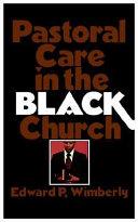 Pastoral Care in the Black Church