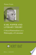 Karl Popper and Literary Theory Critical Rationalism as a Philosophy of Literature