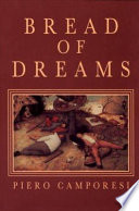 Bread of Dreams Lives And Attitudes Of Peasants In Preindustrial Europe
