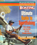 Boating Magazine s Ultimate Guide to Sportfishing