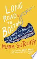 Long Road to Boston