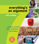 Everything s an Argument with Readings with 2016 MLA Update