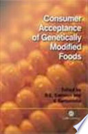 Consumer Acceptance Of Genetically Modified Foods